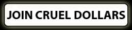 Join The Cruel Dollars 50% Rev  Share Program